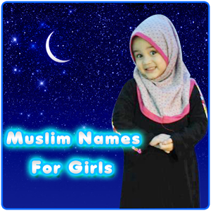 Popular Muslim girls names list